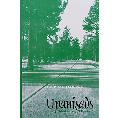 Upanisads (Selections from 108 Upanisads)